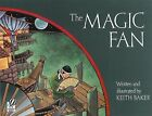 The Magic Fan by Keith Baker (Paperback, 1989)