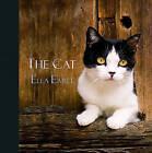 The Cat by Ella Earle (Hardback, 2011)
