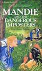 Mandie Bks.: Mandie and the Dangerous Imposter No. 23 by Lois Gladys Leppard (1994, Paperback)