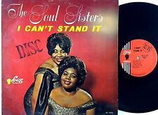 """SOUL SISTERS~""""I CAN'T STAND IT""""~ U.S. PRESS ORIG SUE PROMO LABEL """"VG+/VG""""~LP!!!"""