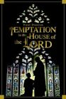 Temptation in The House of The Lord by Paul Dunion 9780595316410