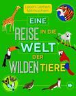 Eine Reise in die Welt der wilden Tiere von Steve Parker (2016, Taschenbuch)