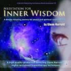 Meditation for Inner Wisdom by Glenn Harrold (CD-Audio, 2010)