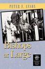 Bishops at Large by Peter F Anson (Paperback / softback, 2006)