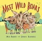 Meet Wild Boars by Meg Rosoff (Hardback, 2005)
