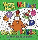 Happy Happy Holidays: Felices, Felices Dias Festivos by S J Bushue (Hardback, 2014)