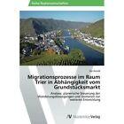 Migrationsprozesse Im Raum Trier in Abhangigkeit Vom Grundstucksmarkt PB