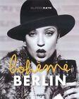 Berlin Boheme by Oliver Rath (Hardback, 2014)