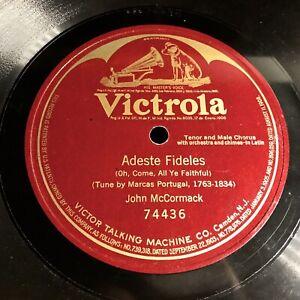"JOHN McCORMACK on 12"" Victrola 74436 - Adeste Fideles (Oh Come All Ye Faithful)"