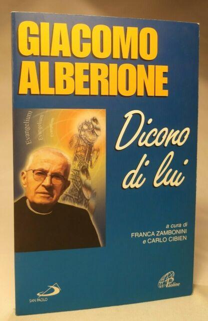 GIACOMO ALBERIONE. DICONO DI LUI Zamboini, Cibien SAN PAOLO 2003