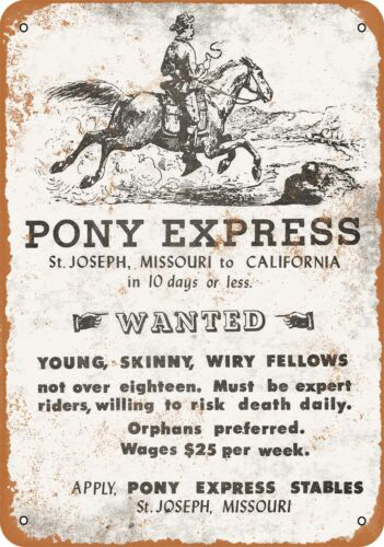 Vintage Look Reproduction 2 1861 Pony Express Metal Sign