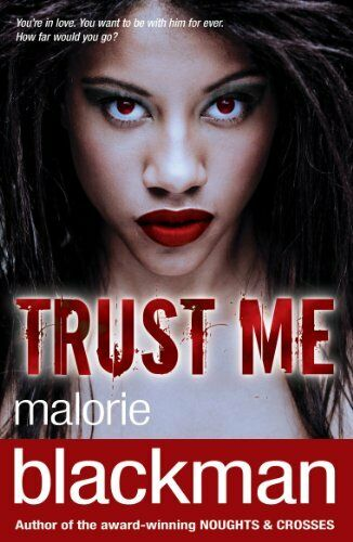 1 of 1 - Trust Me,Malorie Blackman