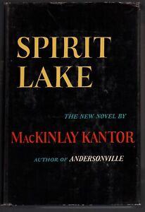MacKinlay Kantor: Spirit Lake SIGNED FIRST EDITION