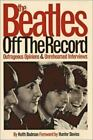 The Beatles off the Record Vol. 1 by Keith Badman (2002, Hardcover)