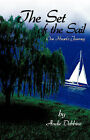 The Set of the Sail by Andie Debbins (Paperback / softback, 2008)
