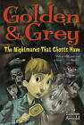 Golden & Grey  : The Nightmares That Ghosts Have by Louise Arnold (Paperback / softback, 2007)