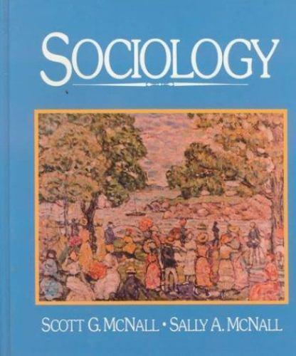 Sociology by McNall, Scott