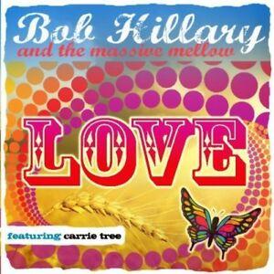 BOB-HILLARY-and-THE-MASSIVE-MELLOW-LOVE-CD