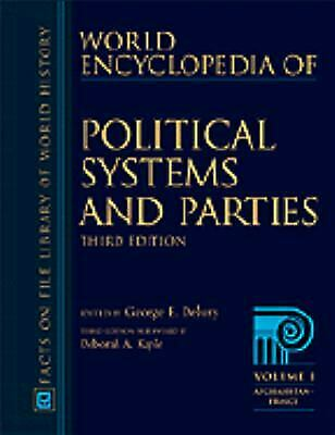The World Encyclopedia of Political Systems and Parties by Deborah A. Kaple