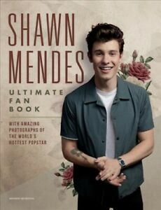 Shawn-Mendes-Ultimate-Fan-Book-Hardcover-by-Croft-Malcolm-Brand-New-Fre
