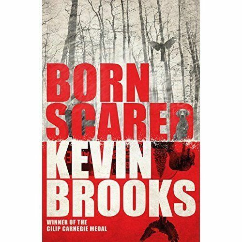 1 of 1 - Brooks, Kevin, Born Scared, Very Good Book