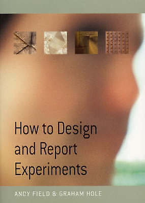 1 of 1 - How to Design and Report Experiments by Andy Field, Graham J. Hole (Paperback, …