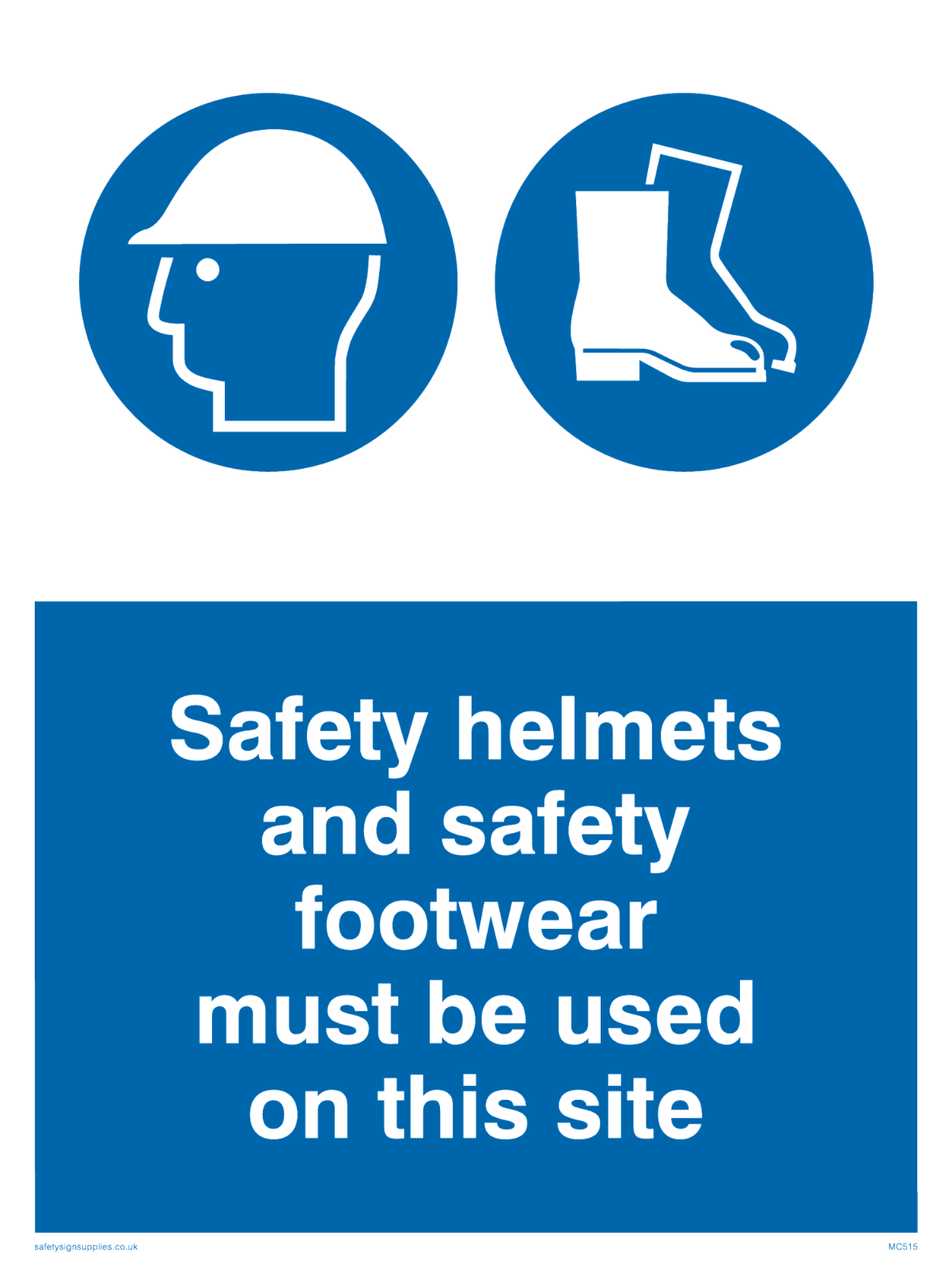 Safety boots hard hat on site Sign 400 X 300MM plastic 3mm safety sign