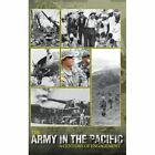 The Army in the Pacific: A Century of Engagement by United States Army, James C McNaughton, Center of Military History (Hardback, 2012)