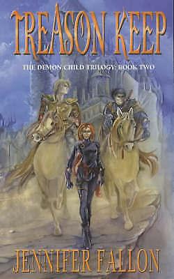 Demon Child: Book 2: Treason Keep by Jennifer Fallon (Paperback, 2001)