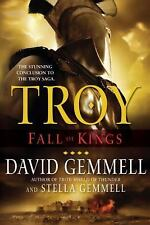 The Troy Trilogy: Troy: Fall of Kings 3 by Stella Gemmell and David Gemmell...