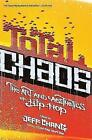 Total Chaos: The Art and Aesthetics of Hip-Hop by Jeff Chang (Paperback, 2007)