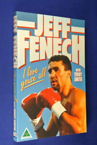 SIGNED-BOOK-I-LOVE-YOUSE-ALL-Jeff-Fenech-BOOK-Australian-Boxer-Boxing-Bio-Book