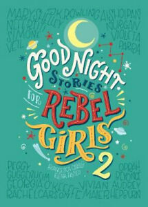 NEW Good Night Stories for Rebel Girls 2 By Elena Favilli Hardcover