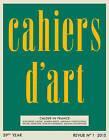 Cahiers d'Art N 1, 2015 by Susan Braeuer Dam, Alexander S. C. Rower (Paperback, 2015)