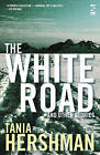 The White Road and Other Stories by Tania Hershman (Paperback, 2008)