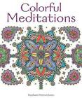 Colorful Meditations by Stephanie Peterson Jones (Paperback / softback, 2016)