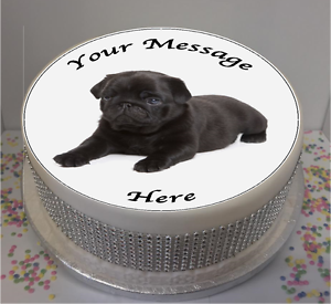 """Personalised Black Pug Puppy 8"""" Icing Sheet / Cake Topper ..."""