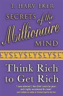 1 of 1 - Secrets Of The Millionaire Mind Think rich to get rich 9780749927899 SIGNED COPY