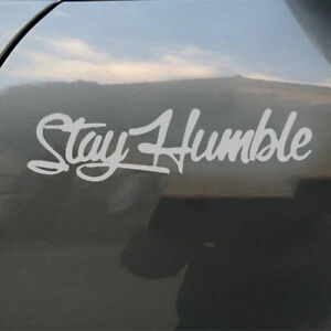 Stay-Humble-Car-Letter-Sticker-Racing-PET-For-Auto-Windshield-Decal-Truck-Decor