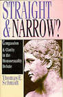 Straight and Narrow?: Compassion and Clarity in the Homosexuality Debate by Thomas E. Schmidt (Paperback, 1995)