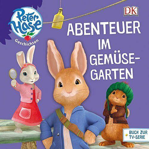 Peter Hase Geschichten - Abenteuer im Gemüsegarten (Gebundene Ausgabe)
