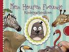 Mein Haufen Freunde – Kindergartenalbum (2016, Gebundene Ausgabe)