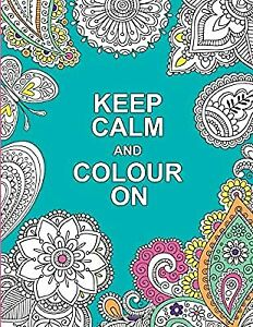 Keep Calm and Colour On (Huck & Pucker Colouring Books), Huck & Pucker, Used; Ve