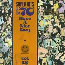 VARIOUS ARTISTS - SUPER HITS OF THE '70S: HAVE A NICE DAY, VOL. 18 USED - VERY G