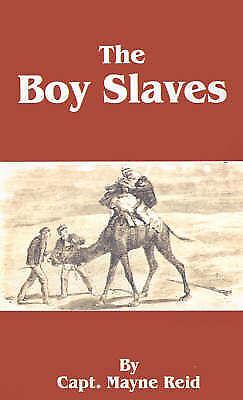 The Boy Slaves by Reid, Mayne