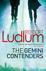 The Gemini Contenders by Robert Ludlum (Paperback, 2010)