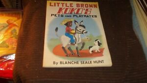 Little-Brown-Koko-039-s-Pets-and-Playmates-by-Blanche-Seale-Hunt-Paperback-Book