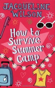 How-to-Survive-Summer-Camp-By-Jacqueline-Wilson-9780192727046