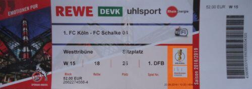 FC Schalke 04 FC Köln TICKET DFB Pokal 2018//19 1