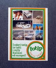 H875- Advertising Pubblicità -1982- TOTIP , I COLORI IN TUTTI I RALLY ITALIANI